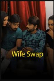 Wife Swap (2021) KiwiTv Hindi Web Series Season 01