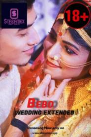 BEBO Wedding Extender (2021) StreamEX Originals Hot Short Film