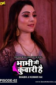 Bhabhi Ji Kuwari Hai (2021) Boom Movies Originals Hot Web Series Season 01