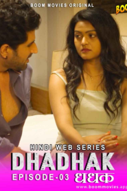 Dhadhak 2021 S01E03 Hindi Boommovies Original Web Series