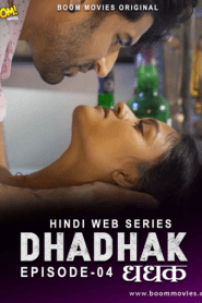 Dhadhak 2021 S01E04 Hindi Boommovies Original Web Series
