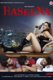 Haseena (2021) Hindi Movie