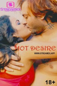 Hot Desire 2021 Hindi StreamexApp Originals Short Film