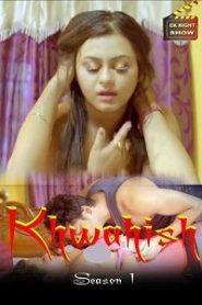 Khwahish 2021 S01EP03 Hindi Eknightshow Originals Web Series