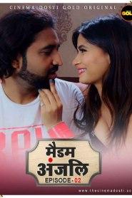 Madam Anjali 2021 S01E02 Hindi CinemaDosti Originals Web Series