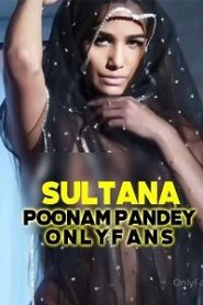 Sultana 2021 Hindi Poonam Pandey App OnlyFans Video