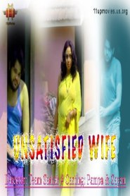 Unsatisfied Wife 2021 11UpMovies Hindi Short Film