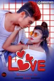 Bebo Love Uncut 2021 BindasTimes Originals Hindi Short Film