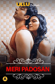 Meri Padosan (Charmsukh) S01 2021 Hindi Ullu Originals Complete Web Series