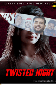 Twisted Night 2021 S01EP01 Hindi GoldFlix Originals Web Series