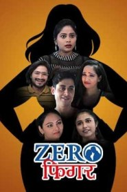 Zero Figure 2021 S01 Hindi KindiBox Orginal Complete Web Series