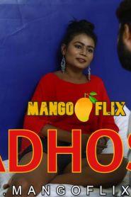 Madhoshi (2021) MangoFlix Short Film