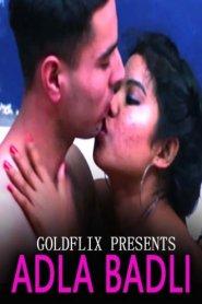 Adla Badli 2021 S01E03 GoldFlix Original Hindi Web Series