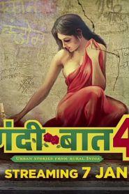 Gandii Baat Season 4 [Altbalaji] Web Series – Complete [Renew #2]