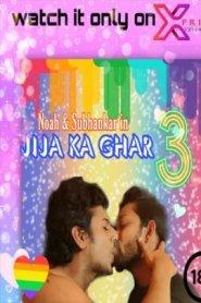 Jija Ke Ghar 3 (2021) XPrime Originals Hot Short Film