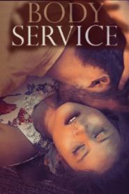 Body Service 2021 S01EP7TO8 Hindi WOOW Original Web Series