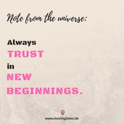 Always trust in new beginnings