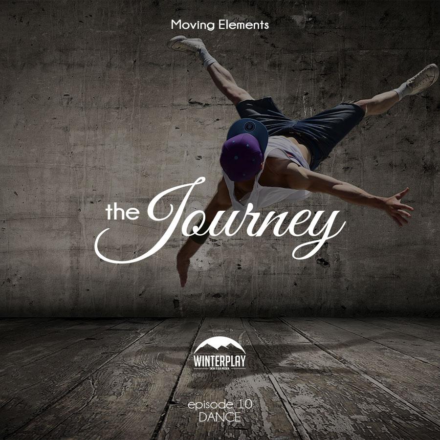 Moving Elements – The Journey E10 – Dance