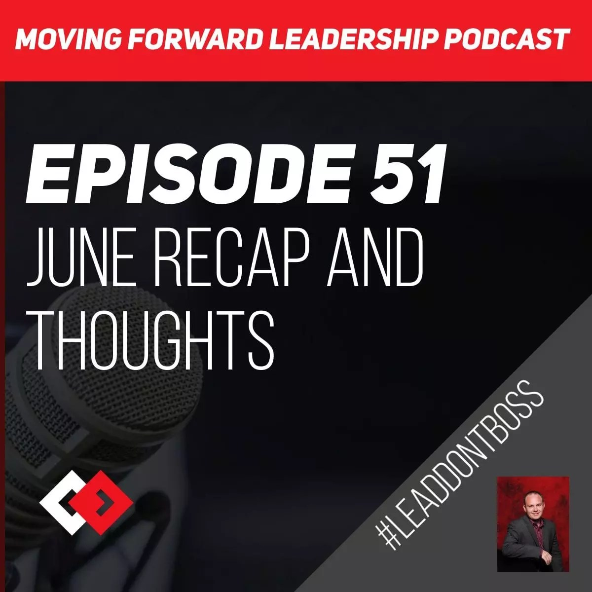 June Recap and Thoughts   Episode 51
