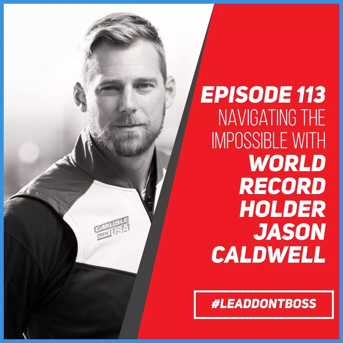 Navigating the Impossible   Jason Caldwell   Episode 113
