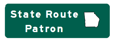 Green Road Sign with white Georgia outline and white text State Route Patron