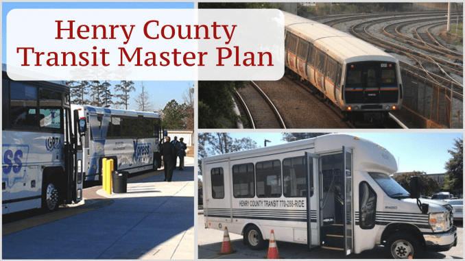 """Photo collage with the text """"Henry County Transit Master Plan."""" Photos depicting MARTA heavy rail service (MARTA photo), Xpress commuter bus service (Xpress photo) and Henry County transit bus (Henry County photo)."""