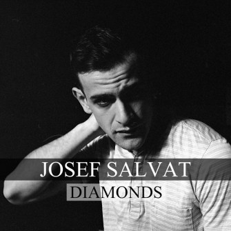 Josef Salvat – Diamonds