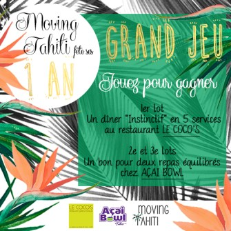 Grand Jeu Moving Tahiti fête ses 1 an !