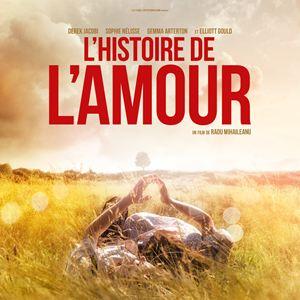 «L'histoire de l'amour», la fabuleuse saga de Radu Mihaileanu