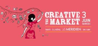 Le Creative Market spécial vacances, c'est le 3 juin au Méridien Tahiti