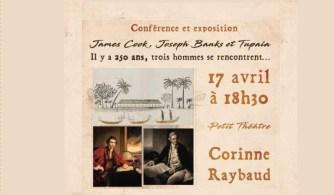 Maison de la Culture : conférence par Corinne Raybaud  : «James COOK, Joseph BANKS et TUPAIA, il y a 250 ans, trois hommes se rencontrent…»