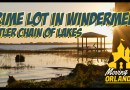 Home Tour:  Prime Windermere Lot for Sale