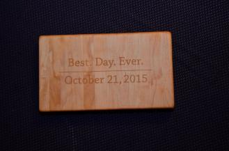 """Engraved Board # 15 - 08. Hard Maple. 7"""" x 12"""" x 1"""". This display piece will (hopefully) inspire some people to memorialize their Best. Day. Ever. in maple!"""