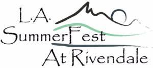 LA SummerFEST at Rivendale