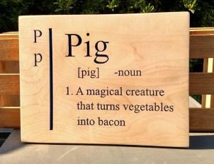 "CNC Sign 18 - 28 Pig. 9"" x 12"". Hard Maple."