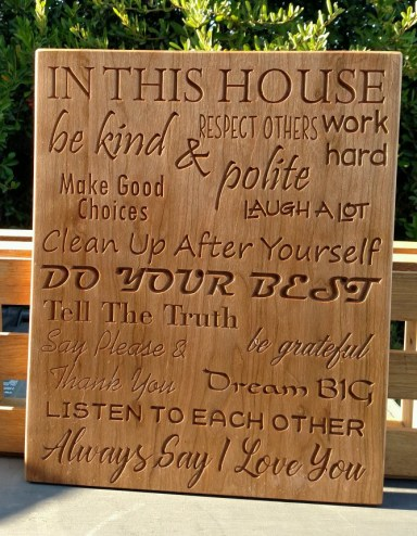 "CNC Sign 18 - 32 In This House. 13"" x 16"". Cherry."