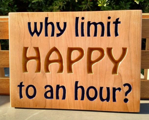 """CNC Sigh 18 - 33 Why Limit Happy. 9"""" x 12"""". Hard Maple."""