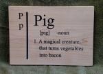 CNC Sign 18 – 45 Pig