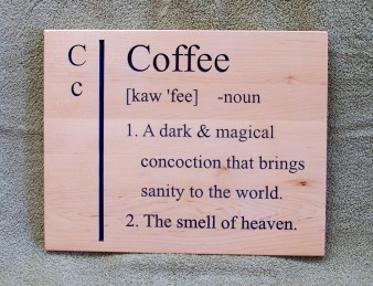 CNC Sign 18 - 94 Coffee