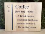 CNC Sign 18 – 70 Coffee Def