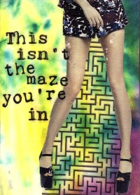 """This Isn't the maze you're in - Acrylic, Paper, and and Pitt Pen on Wood - 7""""x5"""""""