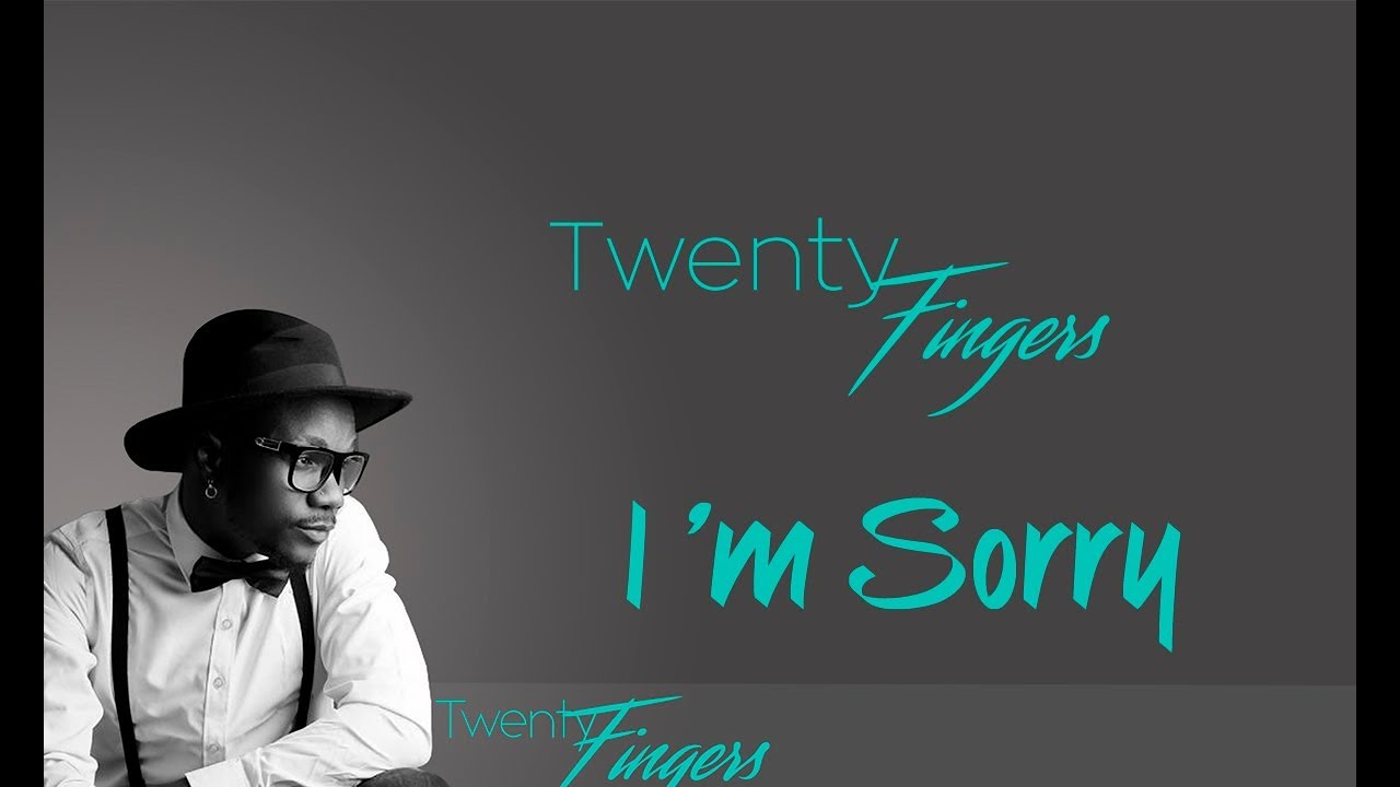 Twenty Fingers – I'm Sorry (Download mp3)