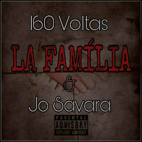 160 Voltas & Jo Savara – La Família (Download mp3 2020)