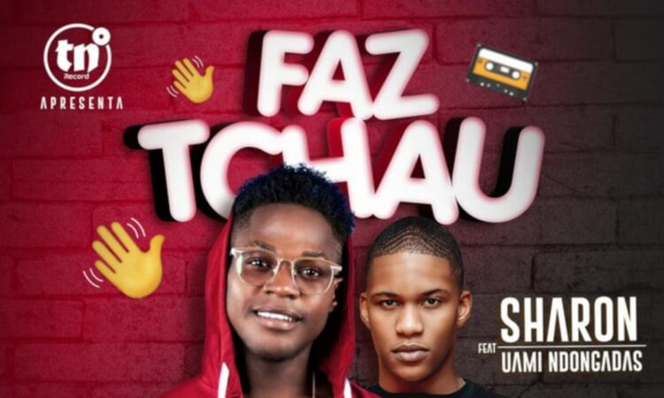 Sharon feat. Uami Ndongadas – Faz Tchau (Download mp3 2020)