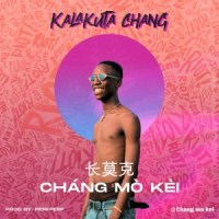 Chang Mo Kei – Kalakuta Chang