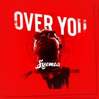Syemca - Over You