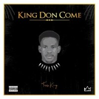 EP: Toss King – King Don Come | @tosskingF