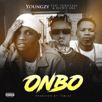 Music: Youngzy ft. Surelyboi & Richie Ana - Onbo (Prod. By Toblez)