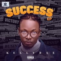 EP: Kellyrae - Success EP ft Erigga, Graham D