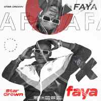 MUSIC: Star Crown - Faya (Prod. Koboko) | @iamstar_crown